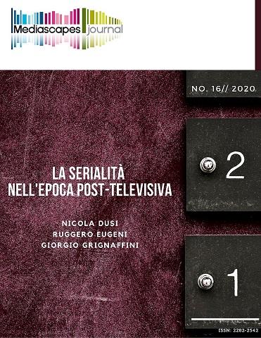 Visualizza N. 16 (2020): La serialità nell'era post-televisiva